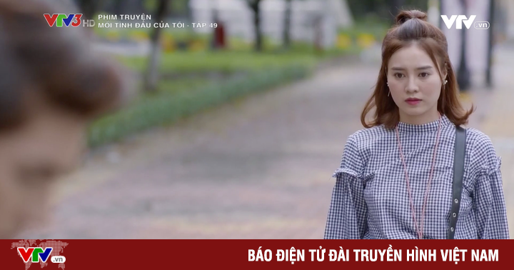 Mối tình đầu của tôi - Tập 49: Vừa tìm lại được mối tình đầu thực sự, Nam Phong đã bị An Chi