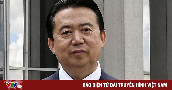 Trung Quốc chính thức bắt giữ cựu Chủ tịch Interpol