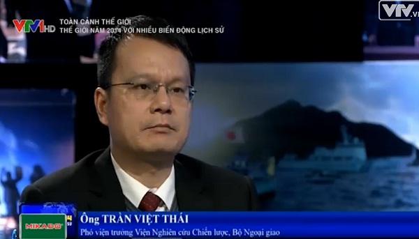 Ông Trần Việt Thái - Phó Viện trưởng Viện nghiên cứu chiến lược - Bộ Ngoại giao