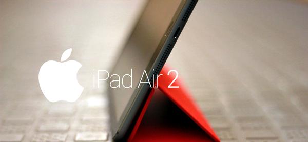 iPad Air 2 sẽ được bổ sung tính năng mới