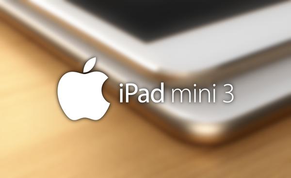 iPad mini 3 đã được xác nhận sẽ xuất hiện trong sự kiện