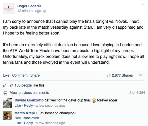 Federer chia sẻ trên Facebook về việc không thể dự trận chung kết ATP World Tour Finals 2014 với Novak Djokovic.