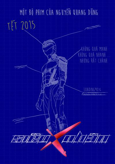 Teaser poster của phim Siêu nhân X. gây chú ý với tuyên bố Không quá nhanh, không quá mạnh nhưng rất chảnh.