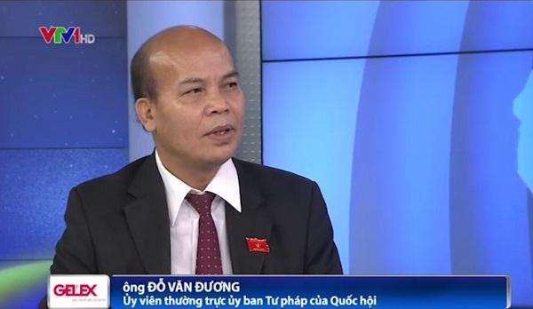 ông Đỗ Văn Đương - Ủy viên thường trực, ủy ban Tư pháp của Quốc hội