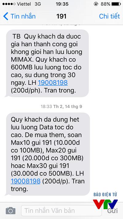Nhiều dịch vụ 3G tự động gia hạn, đồng thời dung lượng tốc độ cao cũng tiêu tốn nhanh chóng, các gói cước khác được mời chào đến khách hàng.