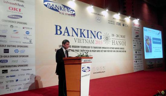 Ông Nguyễn Toàn Thắng - Phó Thống đốc Ngân hàng Nhà nước Việt Nam phát biểu khai mạc Banking Vietnam 2015