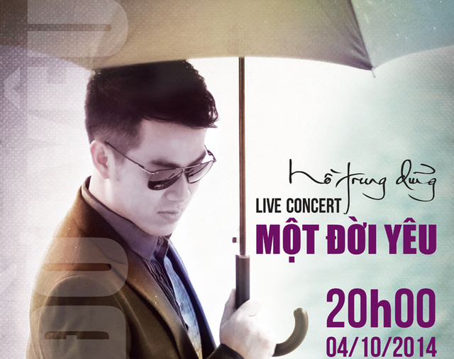Live concert Hồ Trung Dũng - Một đời yêu hứa hẹn là đêm nhạc nhiều cảm xúc