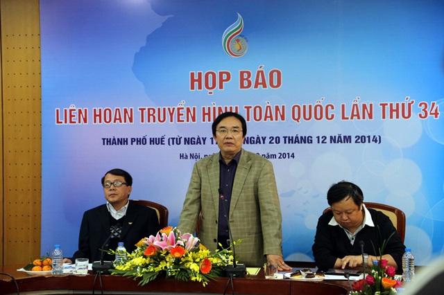 Ông Phạm Việt Tiến - Phó Tổng giám đốc Đài THVN chia sẻ trong buổi họp báo LHTHTQ lần thứ 34.