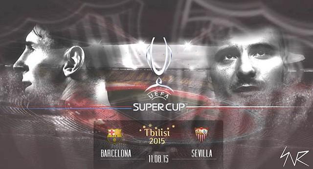 Trận tranh Siêu cúp châu Âu giữa Barcelona và Sevilla rất đáng được chờ đợi