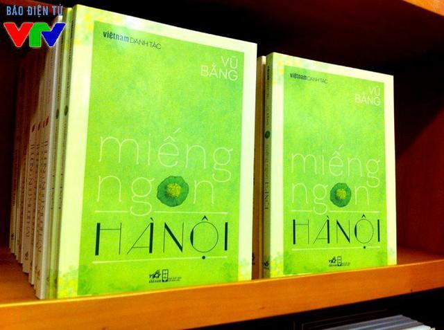 """Nhiều cuốn sách cũ về Hà Nội cũng được in lại và giới thiệu như: """"Miếng ngon Hà Nội"""" (Vũ Bằng), """"Hà Nội băm sáu phố phường"""" (Thạch Lam), """"Hà Nội lầm than"""" (Trọng Lang), """"Hà Nội cũ"""" (Doãn Kế Thiện)."""
