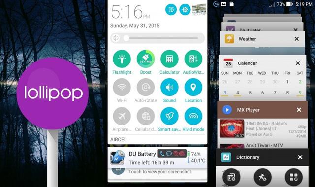 Với Android 5.0 Lollipop, người dùng ASUS ZenFone 4, 5 và 6 có cơ hội tận hưởng những trải nghiệm mượt hơn, nhanh hơn và sinh động hơn