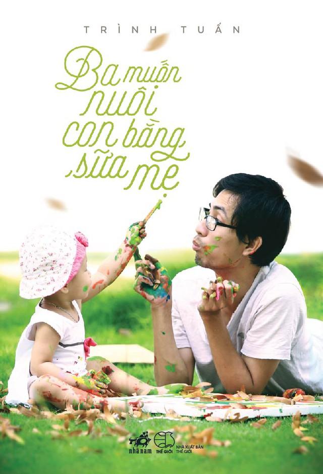 Bìa cuốn sách Ba muốn nuôi con bằng sữa mẹ
