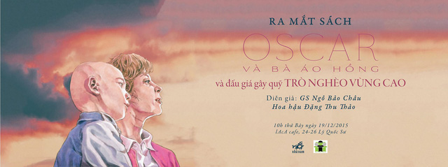 Buổi ra mắt cuốn sách Oscar và bà áo hồng diễn ra vào 10h ngày 19/12 tại Hà Nội