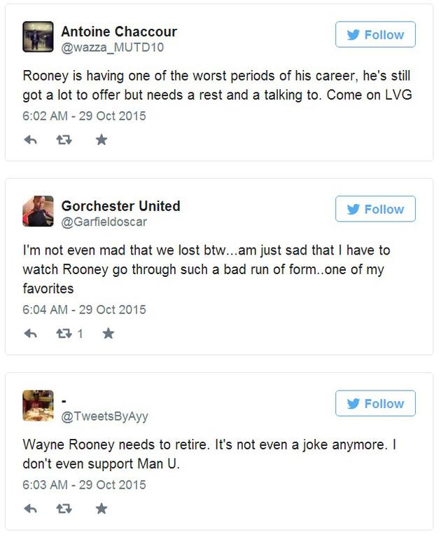 @wazza_MUTD10: Rooney đang trải qua thời điểm khó khăn trong sự nghiệp. Anh ấy vẫn có thể tiếp tục cống hiến nhưng cần nghỉ ngơi và HLV Van Gaal sẽ phải nói chuyện với anh ấy.  @Gardfieldoscar: Tôi không buồn vì đội bóng thua mà buồn vì phải chứng kiến Rooney đánh mất phong độ. Anh ấy vẫn là cầu thủ yêu thích của tôi  @TweetsByAyy: Wayne Rooney cần nghỉ ngơi. Đây không còn là một trò đùa nữa. Tôi không còn muốn ủng hộ cho Man Utd.