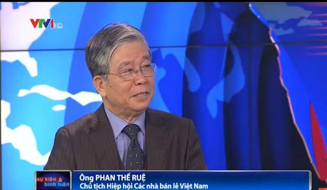 Ông Phan Thế Ruệ - Chủ tịch Hiệp hội các nhà bán lẻ Việt Nam