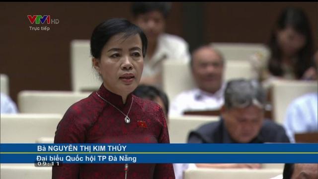 Đại biểu Nguyễn Thị Kim Thúy đặt câu hỏi