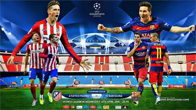 Atletico - Barcelona luôn là trận đấu hấp dẫn và đáng được chờ đợi. Ảnh: UEFA