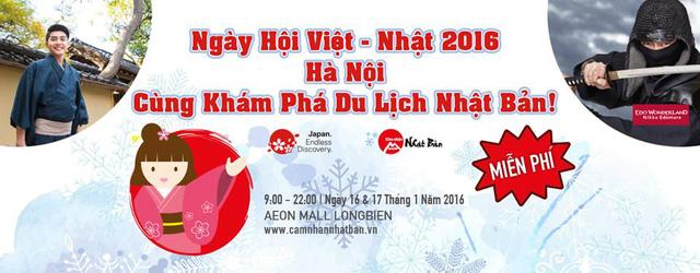 Ngày hội Việt - Nhật 2016 hứa hẹn sẽ mang đến nhiều điều bất ngờ và thú vị cho công chúng Hà Nội