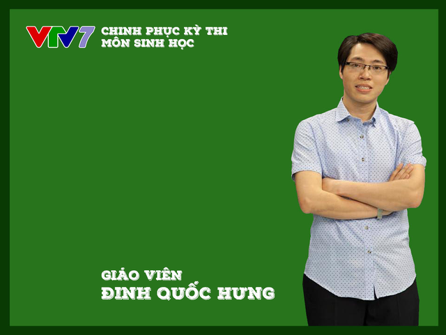 Thầy Đinh Quốc Hưng sẽ có nhiều chia sẻ thú vị và hữu ích hơn nữa trong bài học tiếp theo của môn Sinh học trong Chinh phục kỳ thi