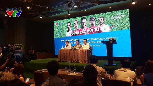 Buổi họp báo công bố sản bản quyền phát sóng EURO 2016 được tổ chức vào chiều 14/4 tại TP HCM.