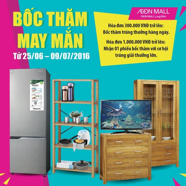 Tối 09/07, AEON MALL Long Biên cũng sẽ tìm ra khách hàng may mắn trúng thưởng lớn trong chương trình Bốc thăm may mắn