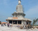 Thái Bình: Tượng Phật cao 26m bất ngờ đổ sập
