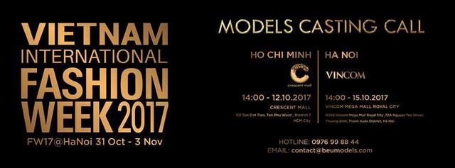 Tuần lễ thời trang quốc tế Việt Nam Thu - Đông 2017 công bố lịch casting người mẫu - Ảnh 1.