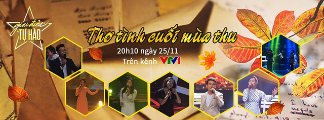 Đón xem Giai điệu tự hào tháng 11: Thơ tình cuối mùa Thu (20h10, VTV1) - Ảnh 1.