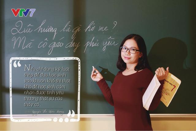 10 câu nói truyền cảm hứng trong PTL Thầy cô chúng ta đã thay đổi - Ảnh 4.