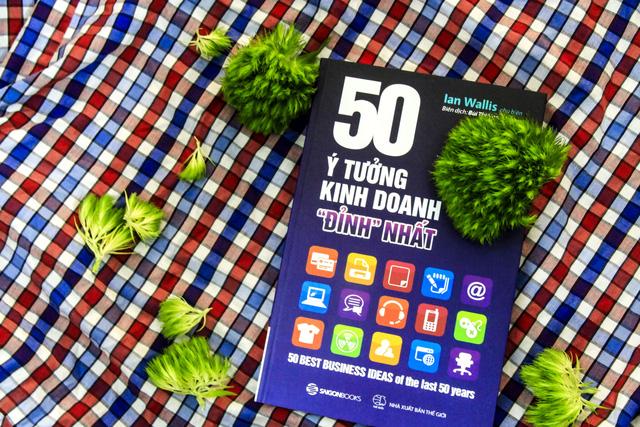 50 ý tưởng kinh doanh đỉnh nhất: Những ý tưởng làm thay đổi thế giới - Ảnh 1.