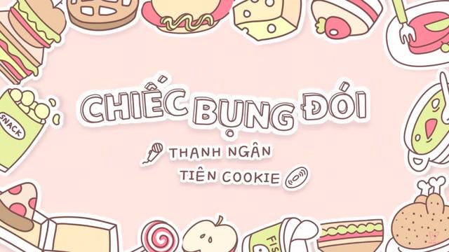 Tiên Cookie tung MV Chiếc bụng đói cực đáng yêu - Ảnh 3.