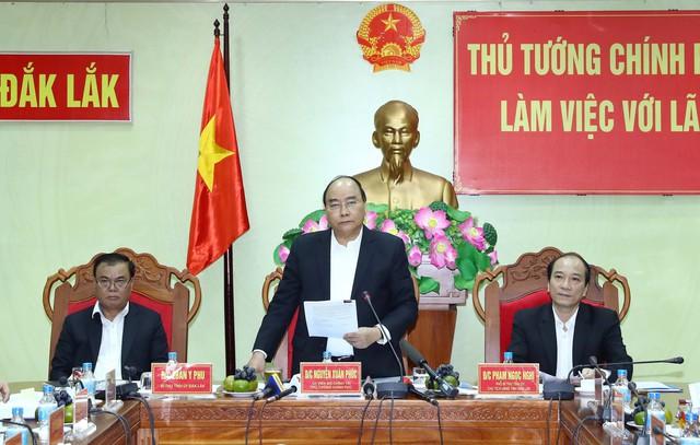 Thủ tướng: Đăk Lăk phải góp phần lấy lại màu xanh cho Tây Nguyên - Ảnh 1.