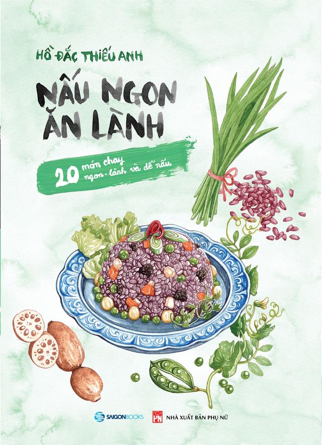 """Bộ sách """"Nấu ngon ăn lành"""": Món quà Tết cho những người yêu bếp - Ảnh 2."""