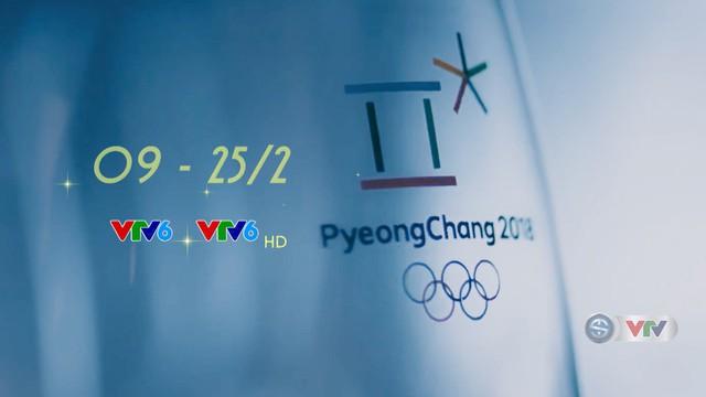 Lịch tường thuật trực tiếp các môn thi đấu tại Olympic Pyeongchang 2018 trên VTV - Ảnh 1.