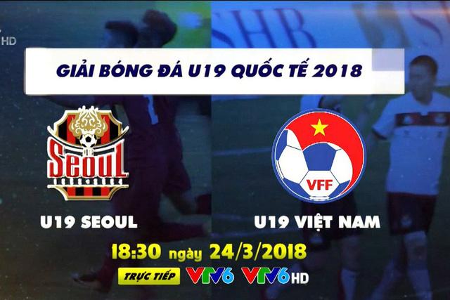 U19 Seoul - U19 Việt Nam: Khẳng định sức mạnh (18h30, trực tiếp trên VTV6) - Ảnh 1.