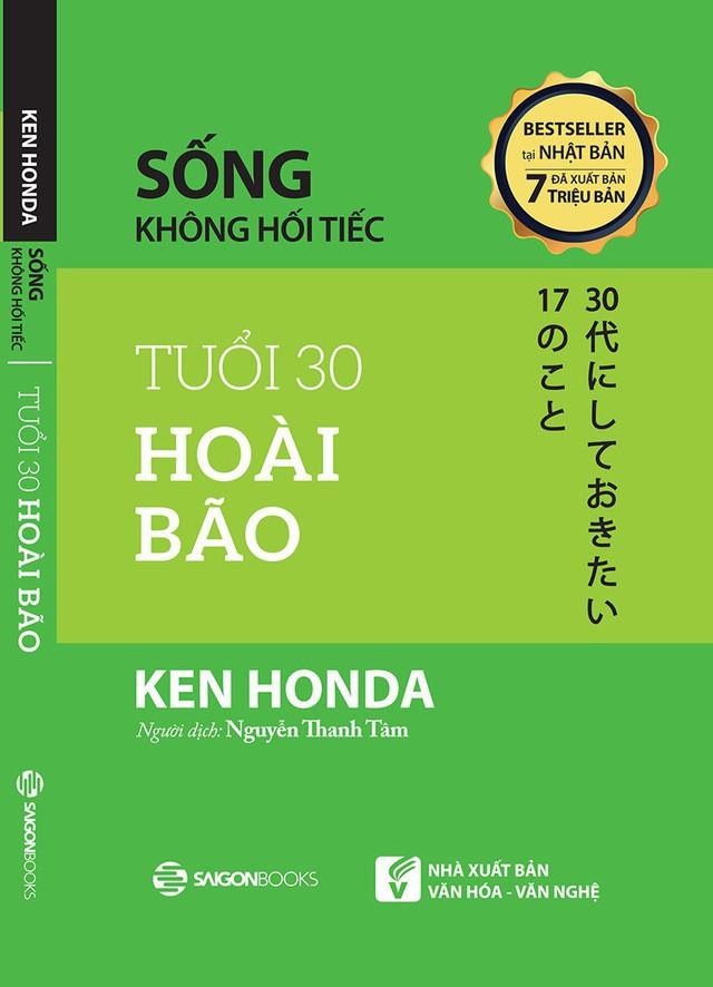 Tuổi 30 hoài bão của tác giả Ken Honda - Ảnh 1.