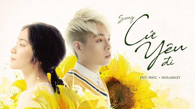 Hòa Minzy - Đức Phúc hợp tác ra mắt MV Cứ yêu đi - Ảnh 1.