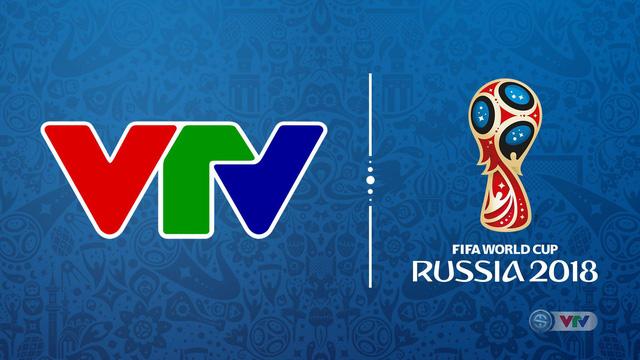 Sôi động các chương trình đồng hành cùng World Cup 2018 trên các kênh của VTV - Ảnh 1.