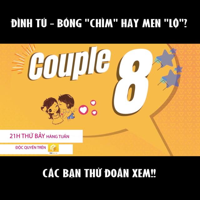 Đình Tú thừa nhận giới tính thật trong Couple 8 - Ảnh 3.