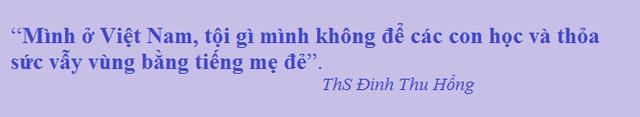 Nên cho con đọc thông viết thạo tiếng Việt, rồi hãy học tiếng Anh? - Ảnh 3.
