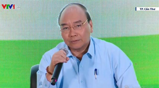 """Thủ tướng Nguyễn Xuân Phúc: """"Người nông dân cần chủ động tự đổi mới để thích nghi"""" - ảnh 1"""