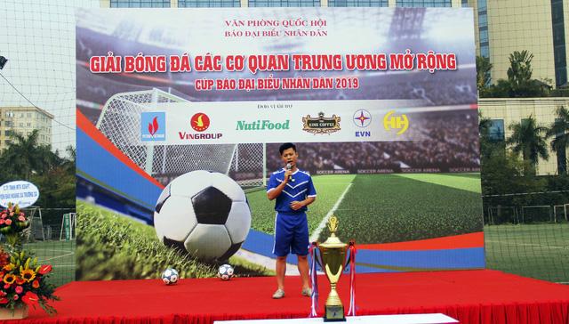 Khai mạc Giải Bóng đá các cơ quan Trung ương mở rộng - Cúp báo Đại biểu Nhân dân - Ảnh 4.