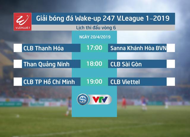 Lịch thi đấu Vòng 6 Wake-up 247 V.League 1-2019 hôm nay, 20/4: Chờ đợi CLB TP Hồ Chí Minh - Ảnh 1.
