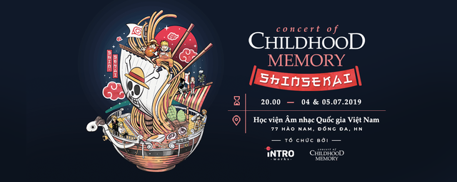 Concert of Childhood Memory 2019: Thế giới Anime qua góc nhìn của nhạc giao hưởng - Ảnh 1.