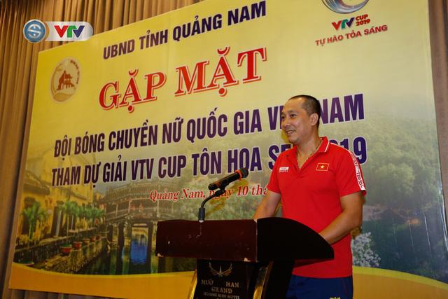 UBND tỉnh Quảng Nam gặp mặt động viên ĐT Bóng chuyền nữ Việt Nam - Ảnh 4.