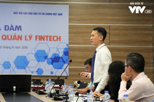 Cần sớm có cơ chế quản lý Fintech khác với ngân hàng - Ảnh 2.