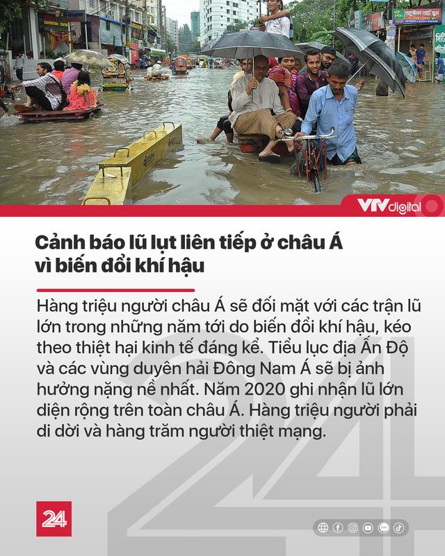 Tin nóng đầu ngày 12/10: Sẽ còn lũ lụt liên tiếp vì biến đổi khí hậu - Ảnh 3.