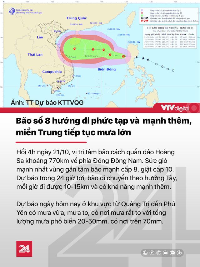 Tin nóng đầu ngày 21/10: Miền Trung chưa hết mưa, bão số 8 mạnh lên với hướng đi phức tạp - Ảnh 2.
