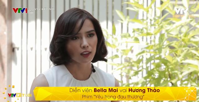 Bella Mai chia sẻ về cảnh quay kinh khủng trong phim Yêu trong đau thương - Ảnh 1.