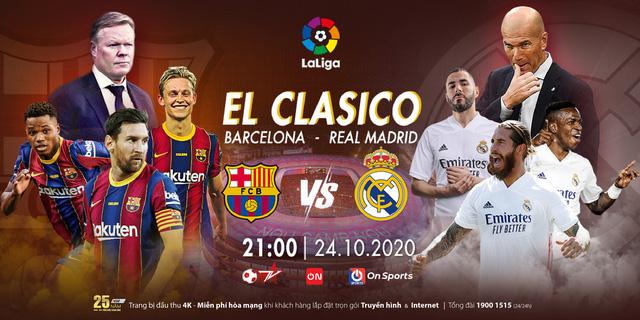 Barcelona - Real Madrid: El Clasico đỉnh cao trên VTVcab - Ảnh 1.